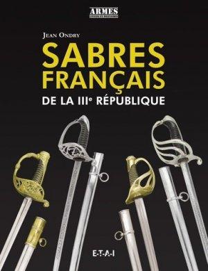 Sabres français de la IIIe République - etai - editions techniques pour l'automobile et l'industrie - 9791028300814 -