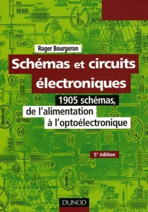 Schémas et circuits électroniques  - dunod - 9782100493562 -