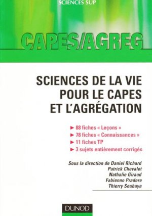 Sciences de la vie pour le Capes et l'Agrégation - dunod - 9782100516247 -