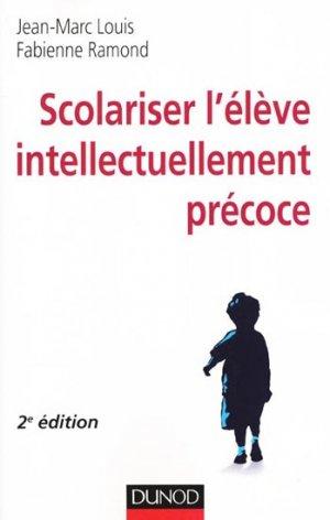 Scolariser l'élève intellectuellement précoce - dunod - 9782100592333 -