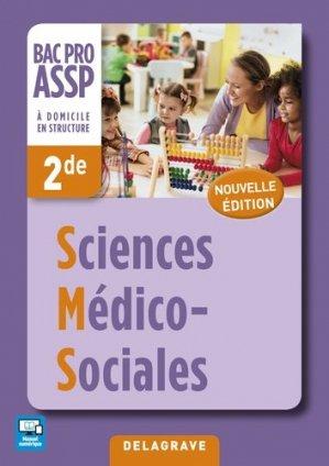 Sciences Médico-Sociales (SMS) 2de Bac Pro ASSP (2017) - Pochette élève - delagrave - 9782206303376 -