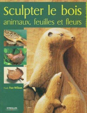 Sculpter le bois - eyrolles - 9782212119923 -