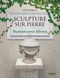 Sculpture sur pierre - eyrolles - 9782212136012 -