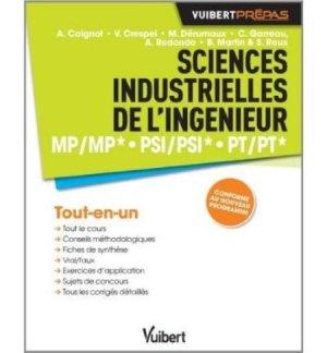 Sciences industrielles de l'ingénieur MP/MP* PSI/PSI* PT/PT* - vuibert - 9782311400342 -