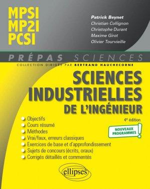 Sciences industrielles de l'ingénieur MPSI - MP2I - PCSI - Nouveaux programmes - 4e édition - Ellipses - 9782340048485 -