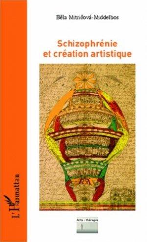 Schizophrénie et création artistique - l'harmattan - 9782343004006 - https://fr.calameo.com/read/005370624e5ffd8627086