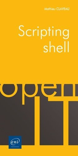 Scripting shell - eni - 9782409021749 -