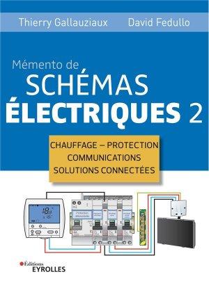 Schémas électriques 2 - eyrolles - 9782416002854 -