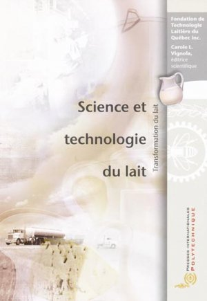 Science et technologie du lait - presses internationales polytechniques - 9782553015526 -