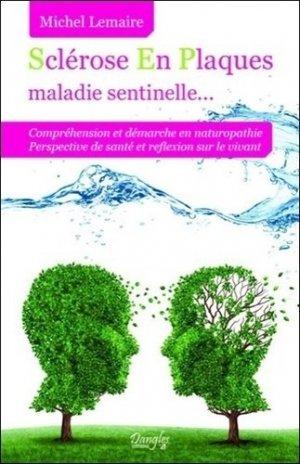 Sclérose En Plaques maladie sentinelle... - dangles éditions - 9782703309871 -