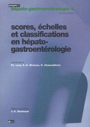 Scores, échelles et classifications en hépato-gastroentérologie - doin - 9782704011124 -