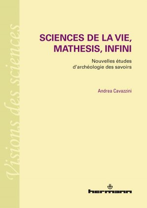Sciences de la vie, mathesis, infini - hermann - 9782705692780 -