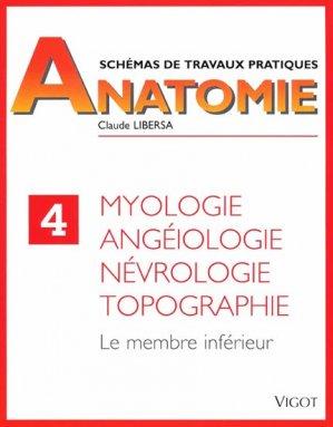 Schémas de travaux pratiques anatomie 4 Myologie, angéiologie, névrologie, topographie - vigot - 9782711407286 -