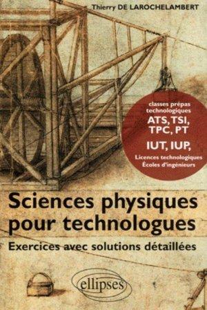 Sciences physiques pour technologues  - ellipses - 9782729823573 -