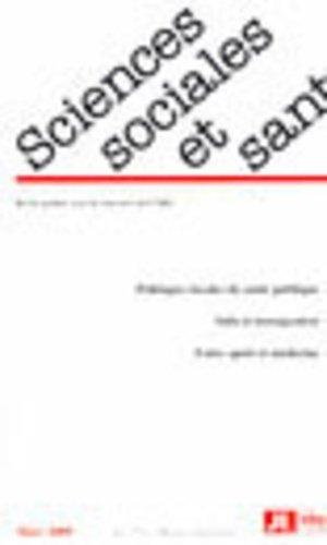Sciences Sociales et Santé Volume 27 N°1, Mars 2009 - John Libbey Eurotext - 9782742007479 -