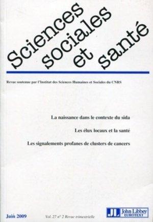 Sciences Sociales et Santé Volume 27 N° 2, Juin 2009 - John Libbey Eurotext - 9782742007530 -
