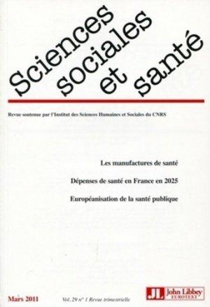 Sciences Sociales et Santé Volume 29 N° 1, Mars 2011 - John Libbey Eurotext - 9782742008162 -