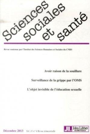 Sciences Sociales et Santé Volume 31 N° 4, Décembre 2013 - John Libbey Eurotext - 9782742011070 -