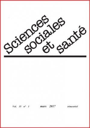 Sciences Sociales et Santé Volume 35 N° 1, mars 2017 - John Libbey Eurotext - 9782742015184 -