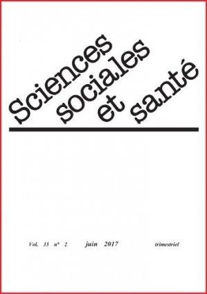 Sciences Sociales et Santé Volume 35 N° 2, juin 2017 - John Libbey Eurotext - 9782742015191 -