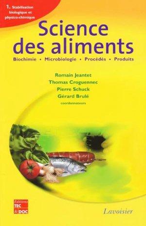 Science des aliments 1 Stabilisation biologique et physico-chimique - lavoisier / tec et doc - 9782743008338 -