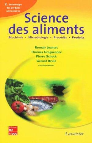 Science des aliments2 -Technologie des produits alimentaires - lavoisier / tec et doc - 9782743008888 -