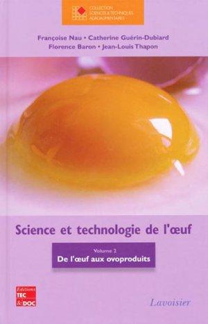 Science et technologie de l'oeuf Vol 2 - lavoisier / tec et doc - 9782743012243 -