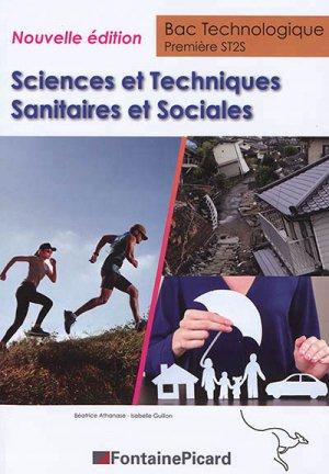Sciences et techniques sanitaires et sociales Première ST2S - fontaine picard - 9782744630040