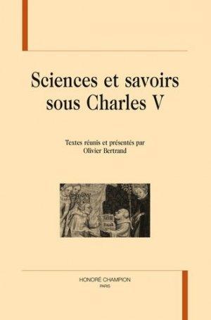 Sciences et savoirs sous Charles V - Honoré Champion - 9782745328601 -