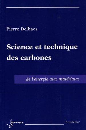 Science et technique des carbones - hermès / lavoisier - 9782746245044 -