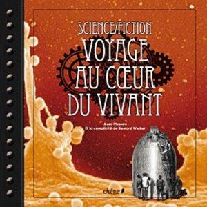 Science/Fiction Voyage au coeur du vivant - du chene - 9782812304507 -