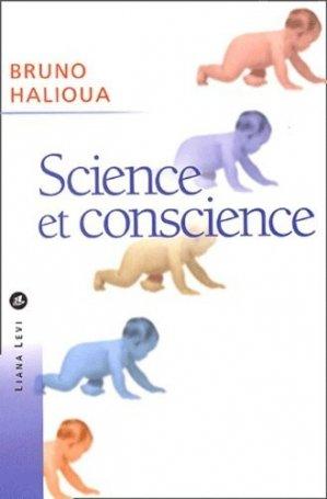 Science et conscience. Une histoire de l'éthique médicale - Liana Levi - 9782867463747 -