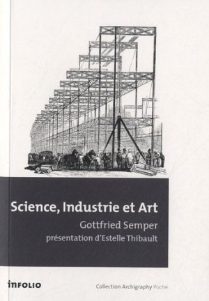 Science, Industrie et Art - infolio - 9782884746441 -