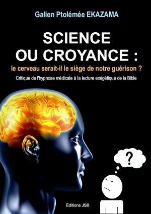 Science ou Croyance : le cerveau serait-il le siège de notre guérison ? - lulu - 9782956161707 -