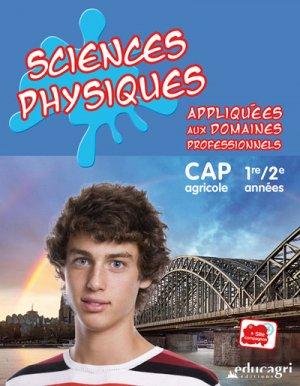 Sciences physiques appliquées aux domaines professionnels : CAP 1re et 2e années - educagri - 9791027501281 -