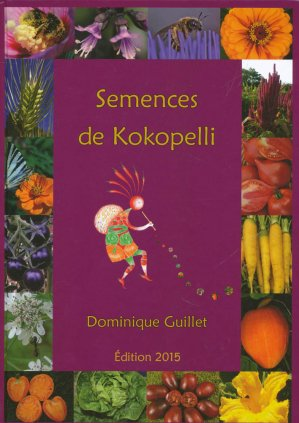 Semences de Kokopelli 2015 - association kokopelli - 2224558058551