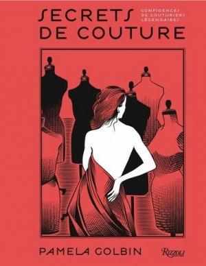 Secrets de couture. Confidences de couturiers légendaires - rizzoli - 9780847847693 -