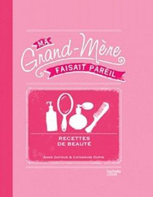 Ses recettes beauté - hachette - 9782012306622 -