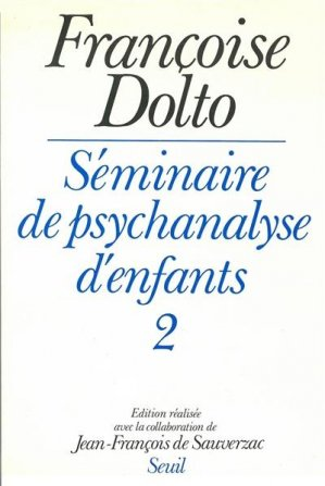 Séminaire de psychanalyse d'enfants  Tome 2 - du seuil - 9782020089807 -