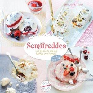 Semifreddos. Les desserts glacés faciles et onctueux - Larousse - 9782035899231 -