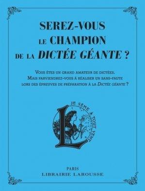 Serez-vous le champion de la dictée géante ? - Larousse - 9782035981011 -