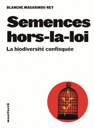 Semences hors-la-loi - alternatives - 9782072593895 -