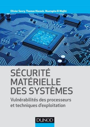 Sécurité matérielle des systèmes - Dunod - 9782100790968