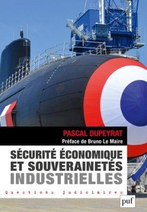 Sécurité économique et souverainetés industrielles - puf - presses universitaires de france - 9782130822394 -