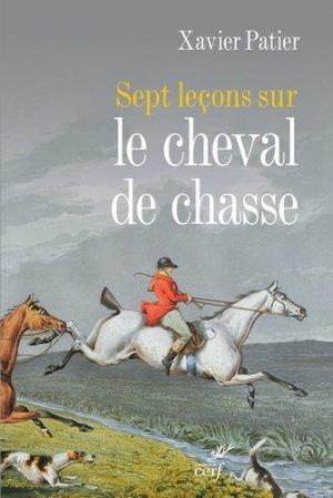 Sept leçons sur le cheval de chasse - Cerf - 9782204117036 -