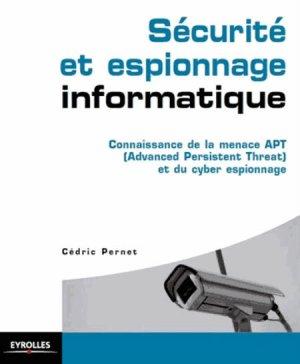 Sécurité et espionnage informatique - eyrolles - 9782212139655 -