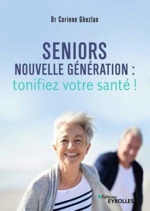 Seniors nouvelle génération - eyrolles - 9782212566079
