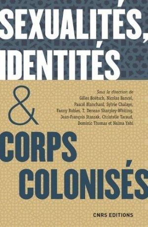 Sexualités, identité & corps colonisés - cnrs - 9782271130501 -