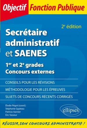Secrétaire administratif et SAENES. 1er et 2e grades Concours externes , 2e édition - Ellipses - 9782340038660 -