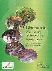 Sélection des plantes et technologie semencière - l'harmattan - 9782343075846 -